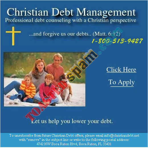 toastedspam.com christian finance.com_0001 - 2004-01-10	debt counseling - www.christian-finance.com mailto:info@christiandebt.net 800-442-3596 800-513-9427